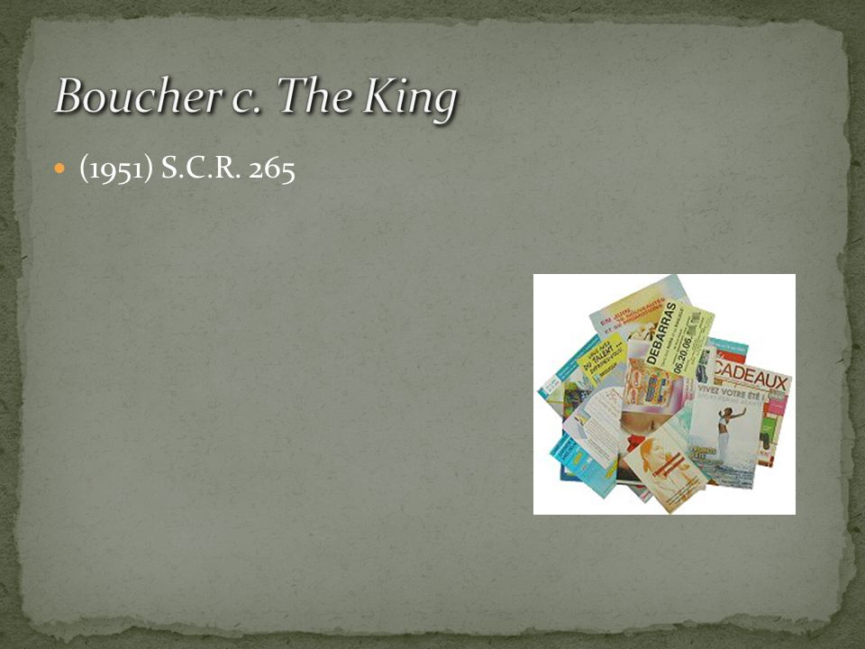 Boucher c. The King (1951) S.C.R. 265