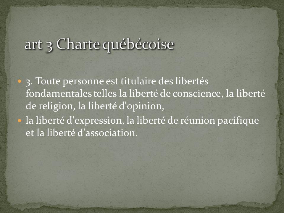 art 3 Charte québécoise