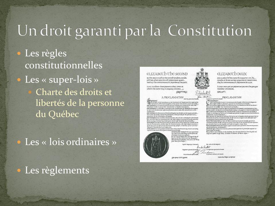 Un droit garanti par la Constitution
