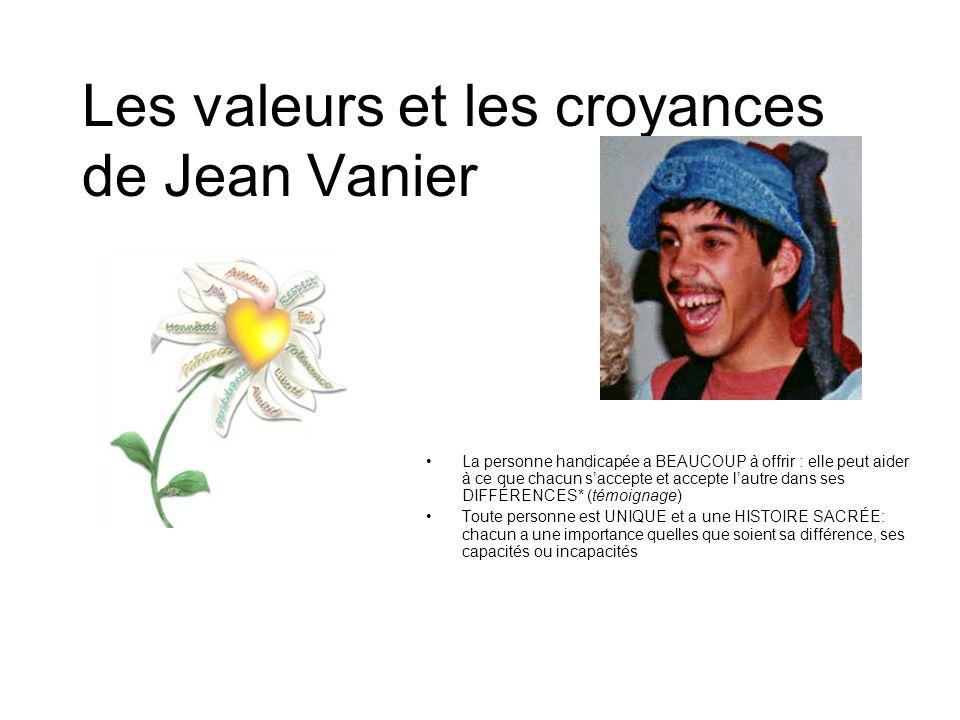 Les valeurs et les croyances de Jean Vanier
