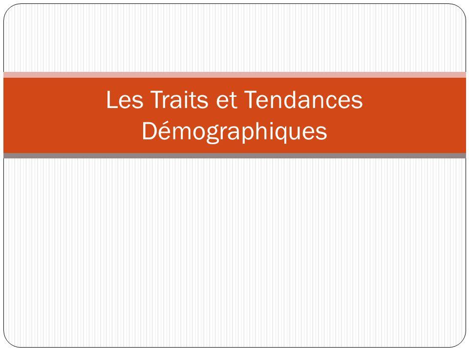 Les Traits et Tendances Démographiques