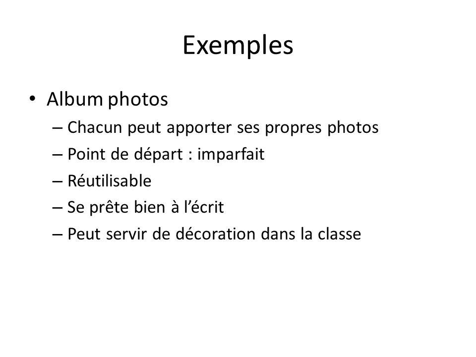Exemples Album photos Chacun peut apporter ses propres photos