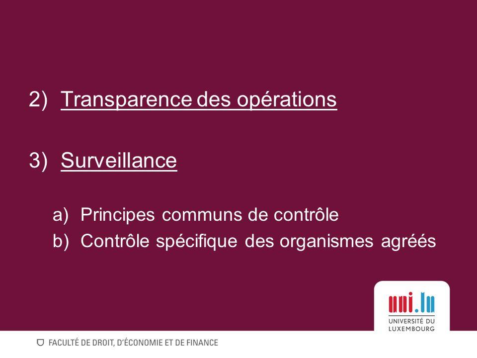 Transparence des opérations Surveillance