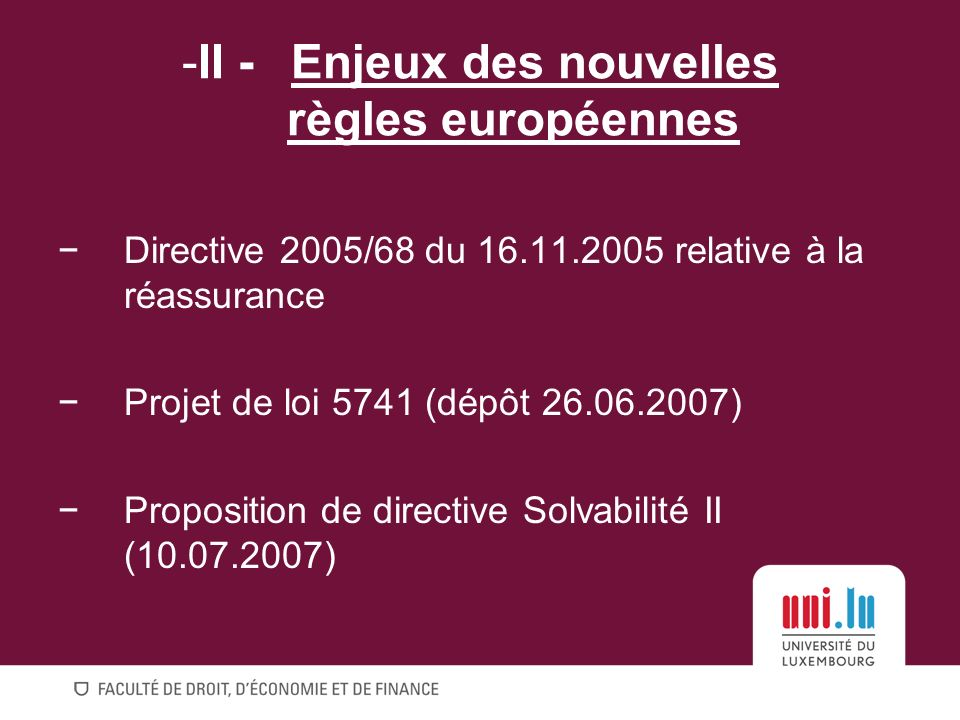 II - Enjeux des nouvelles règles européennes
