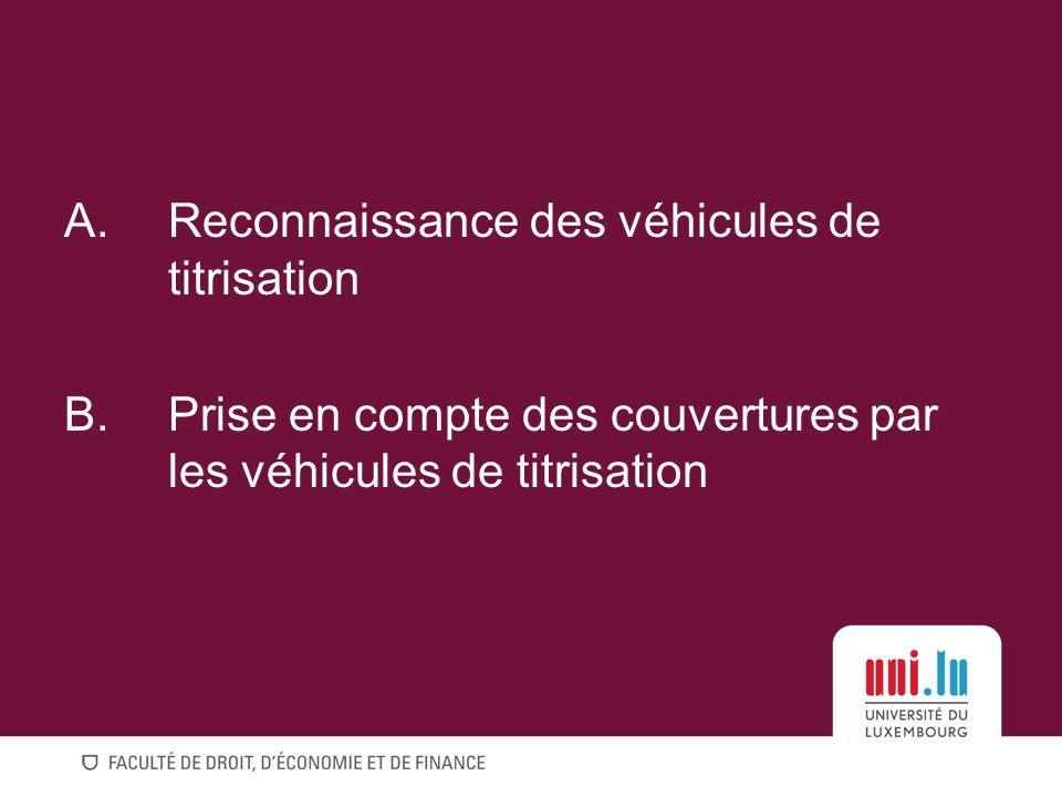 Reconnaissance des véhicules de titrisation
