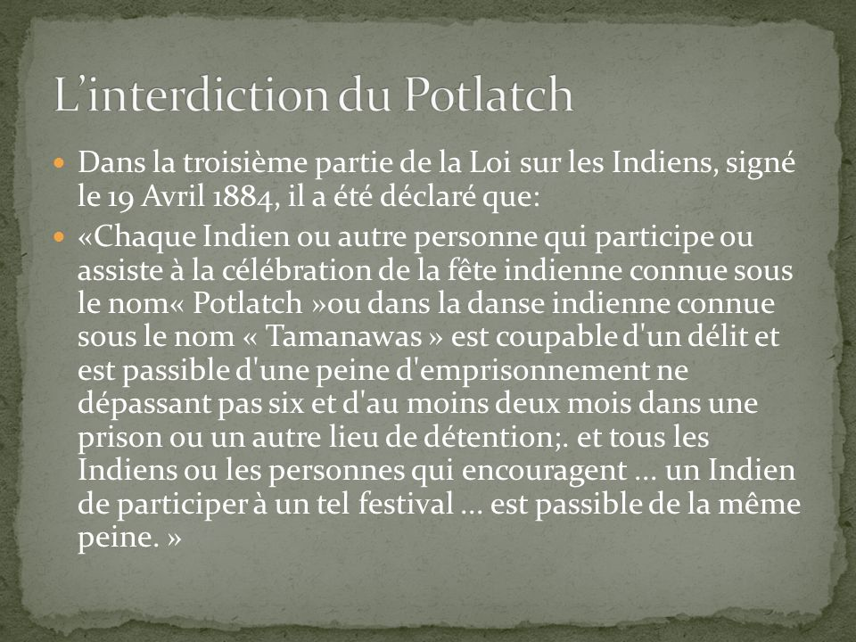 L'interdiction du Potlatch