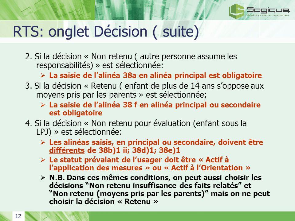 RTS: onglet Décision ( suite)