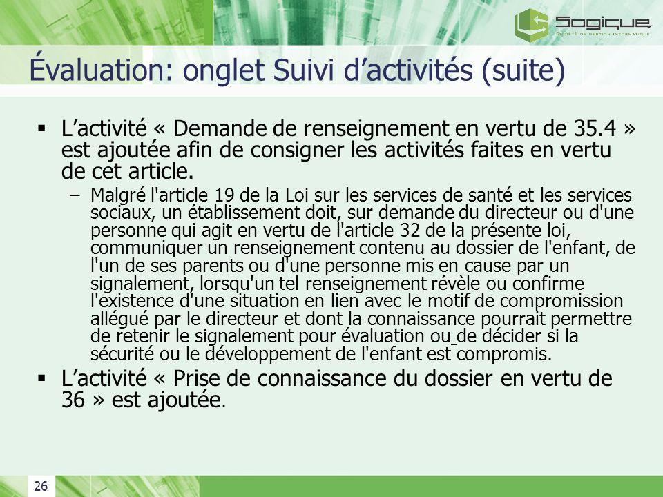 Évaluation: onglet Suivi d'activités (suite)