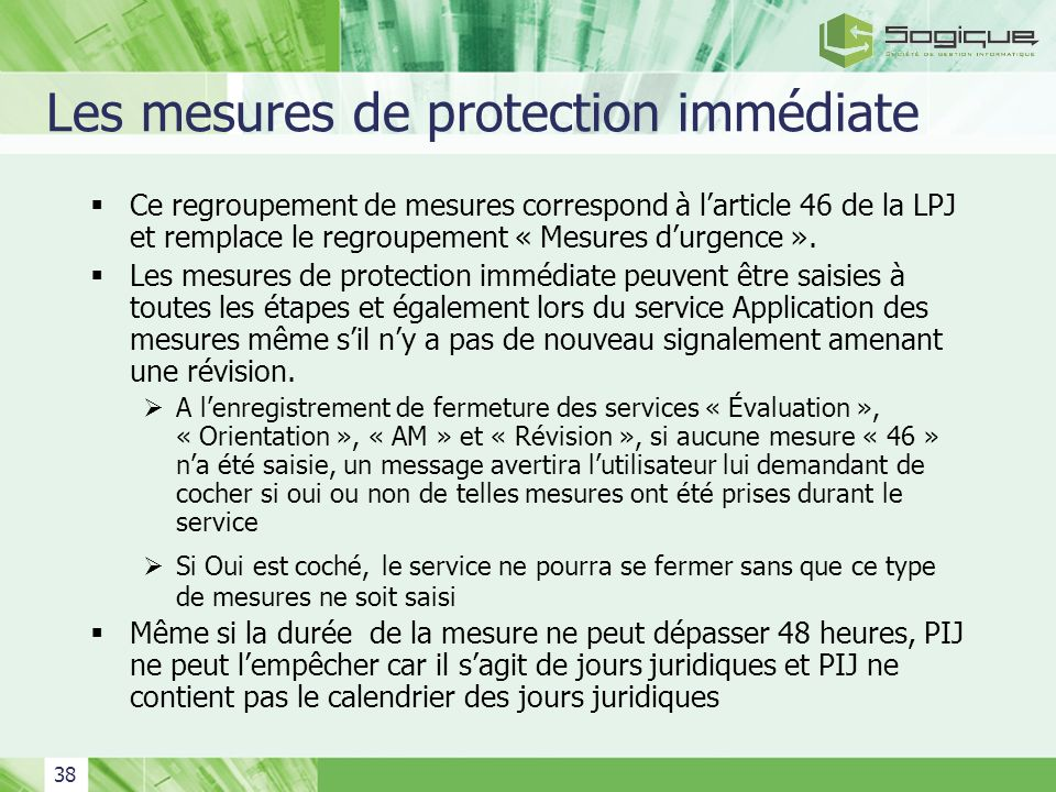 Les mesures de protection immédiate
