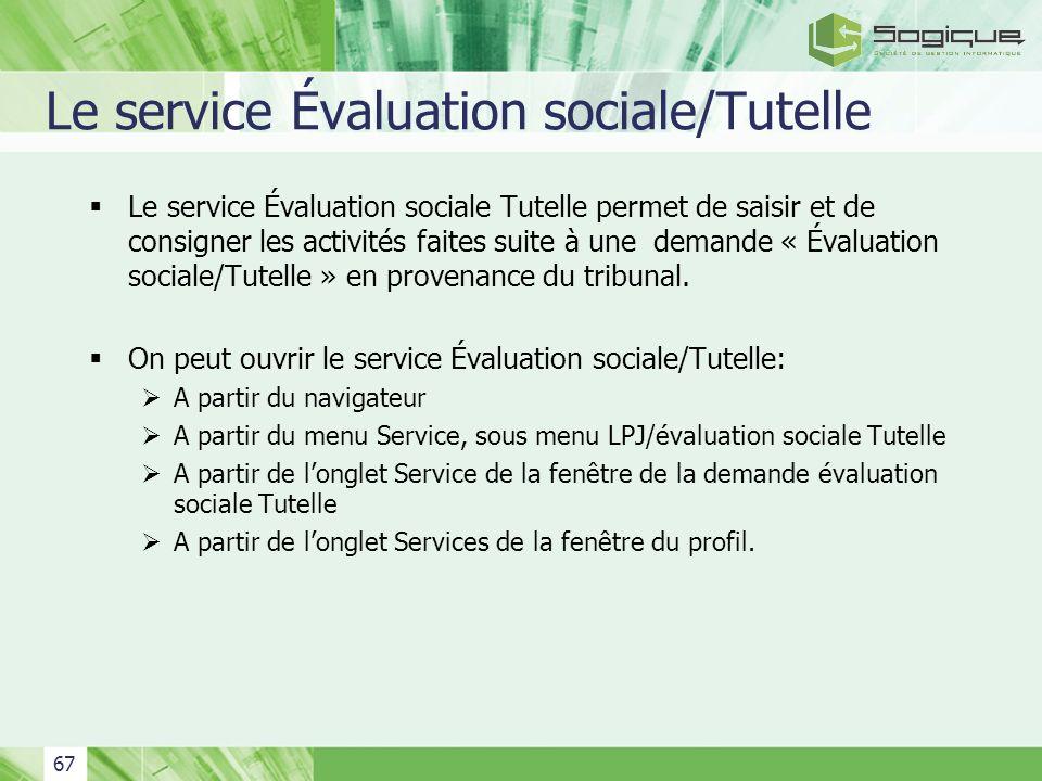 Le service Évaluation sociale/Tutelle
