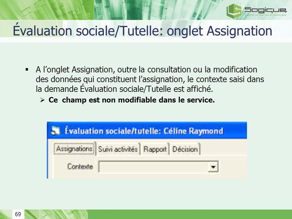 Évaluation sociale/Tutelle: onglet Assignation