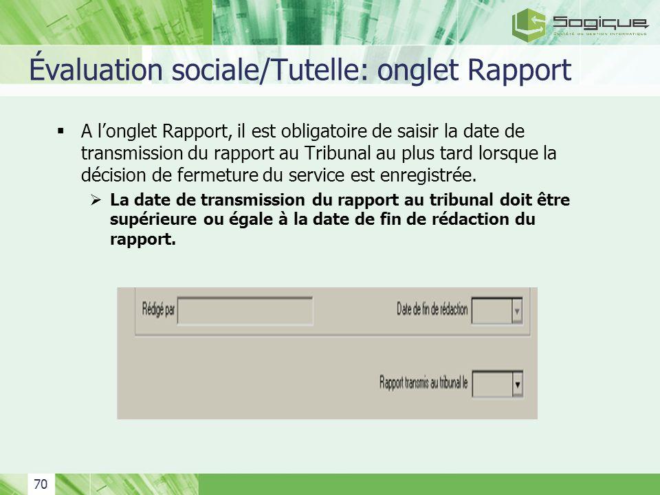 Évaluation sociale/Tutelle: onglet Rapport