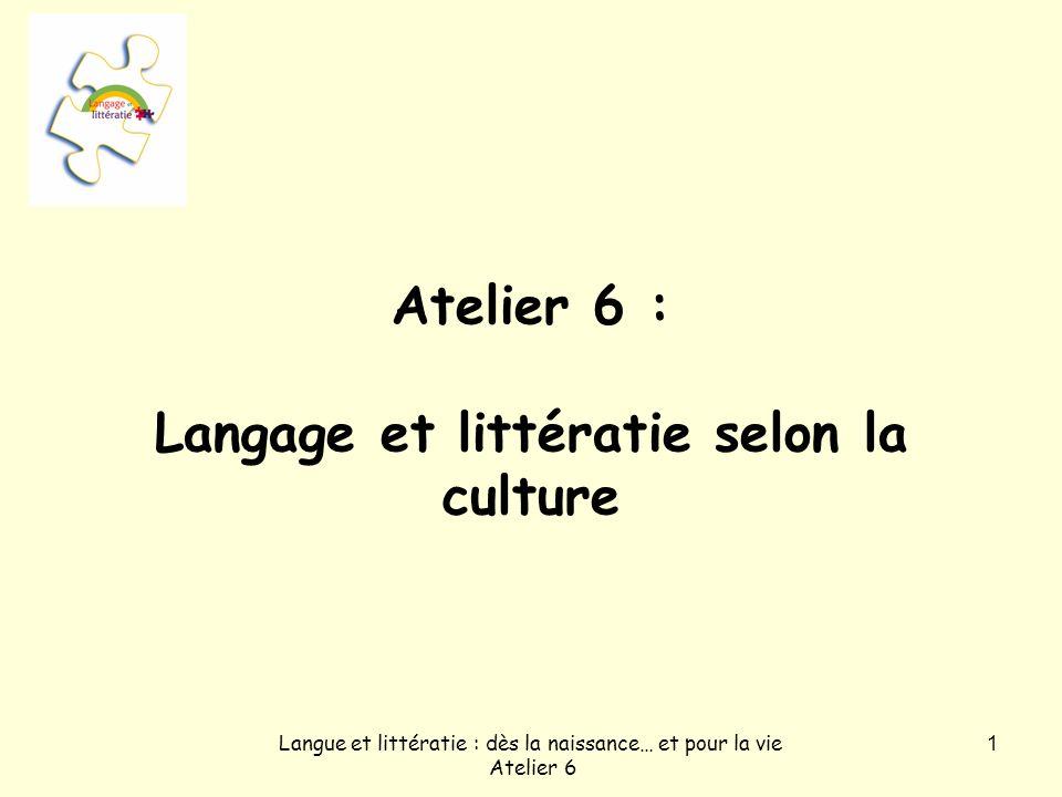 Atelier 6 : Langage et littératie selon la culture