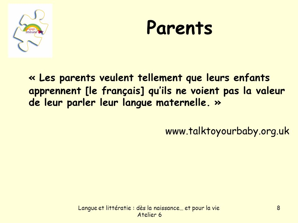 Langue et littératie : dès la naissance… et pour la vie