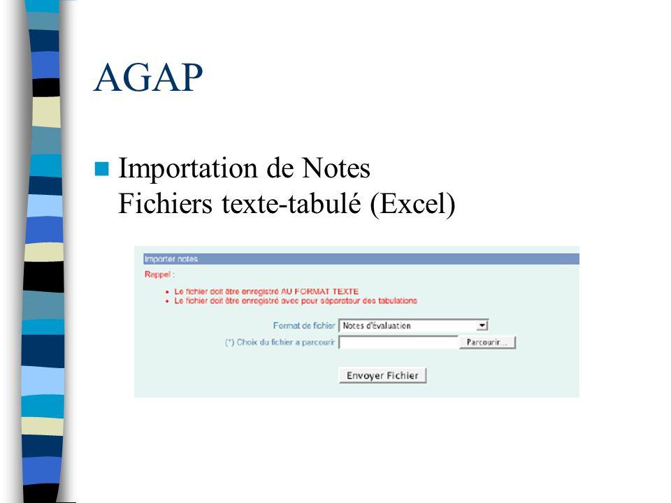 AGAP Importation de Notes Fichiers texte-tabulé (Excel)