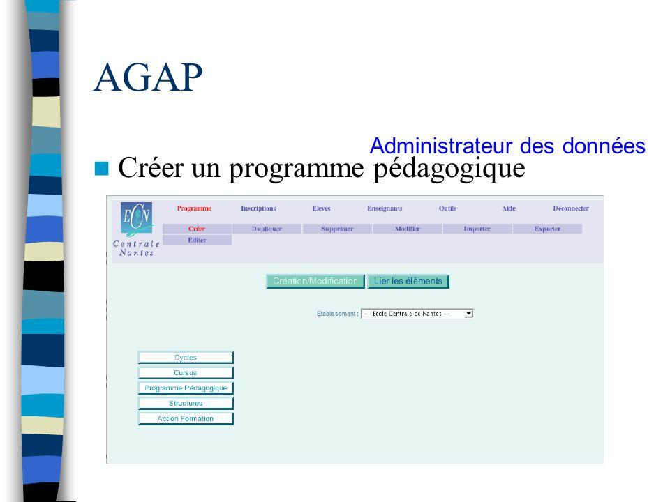 AGAP Administrateur des données Créer un programme pédagogique