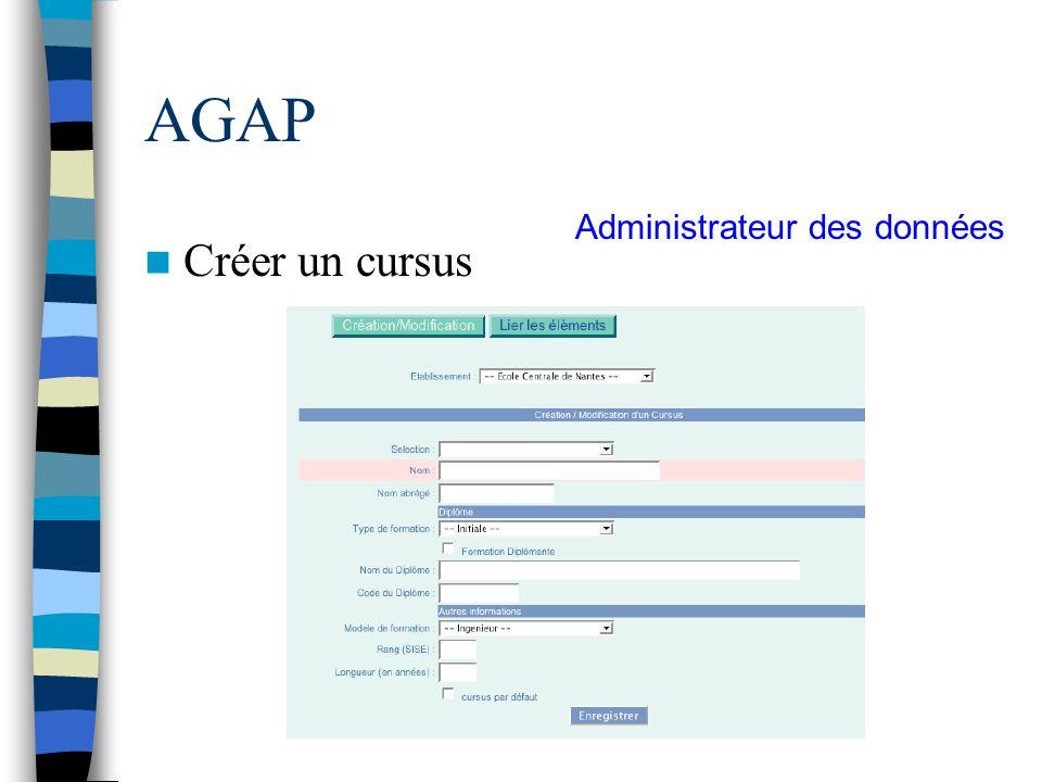 AGAP Administrateur des données Créer un cursus