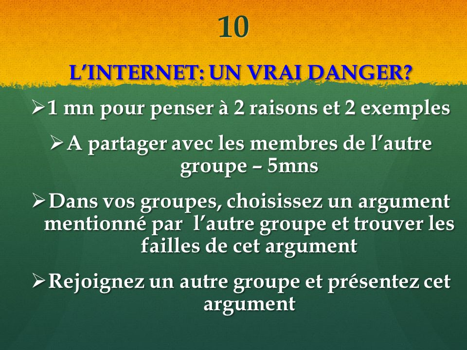 10 L'INTERNET: UN VRAI DANGER