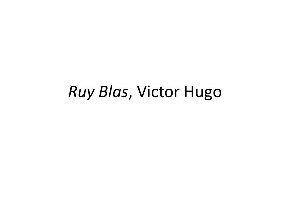 Ruy Blas, Victor Hugo