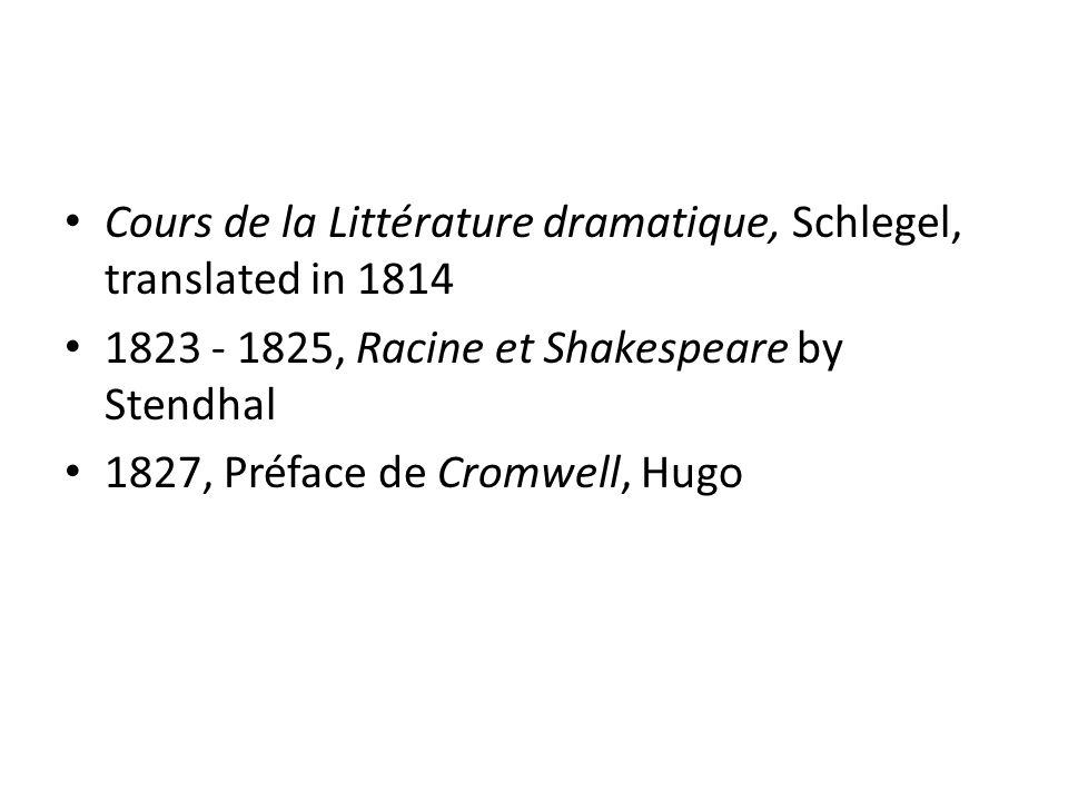 Cours de la Littérature dramatique, Schlegel, translated in 1814