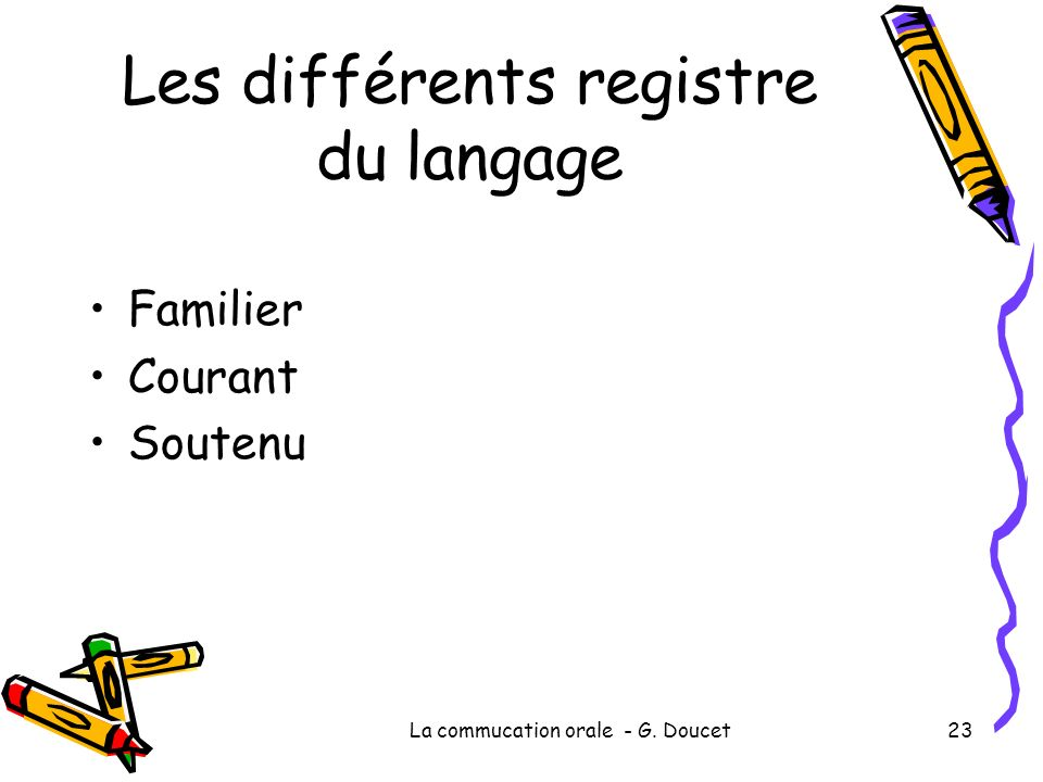 Les différents registre du langage