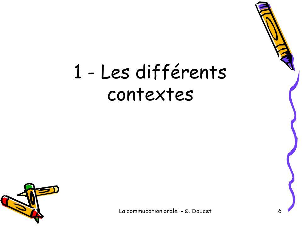1 - Les différents contextes