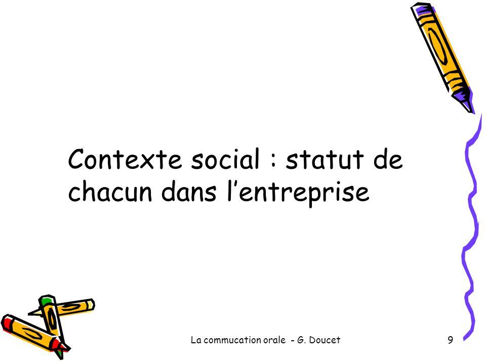 Contexte social : statut de chacun dans l'entreprise