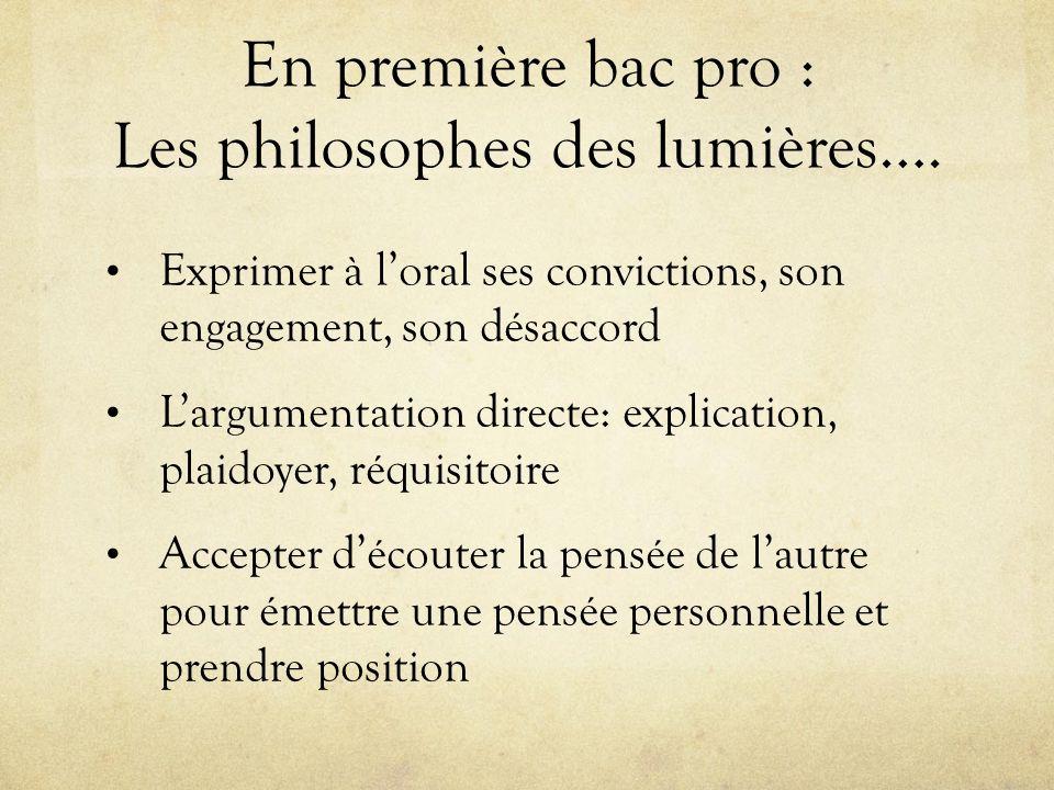 En première bac pro : Les philosophes des lumières….