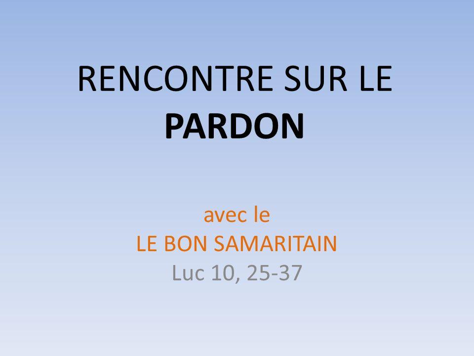RENCONTRE SUR LE PARDON