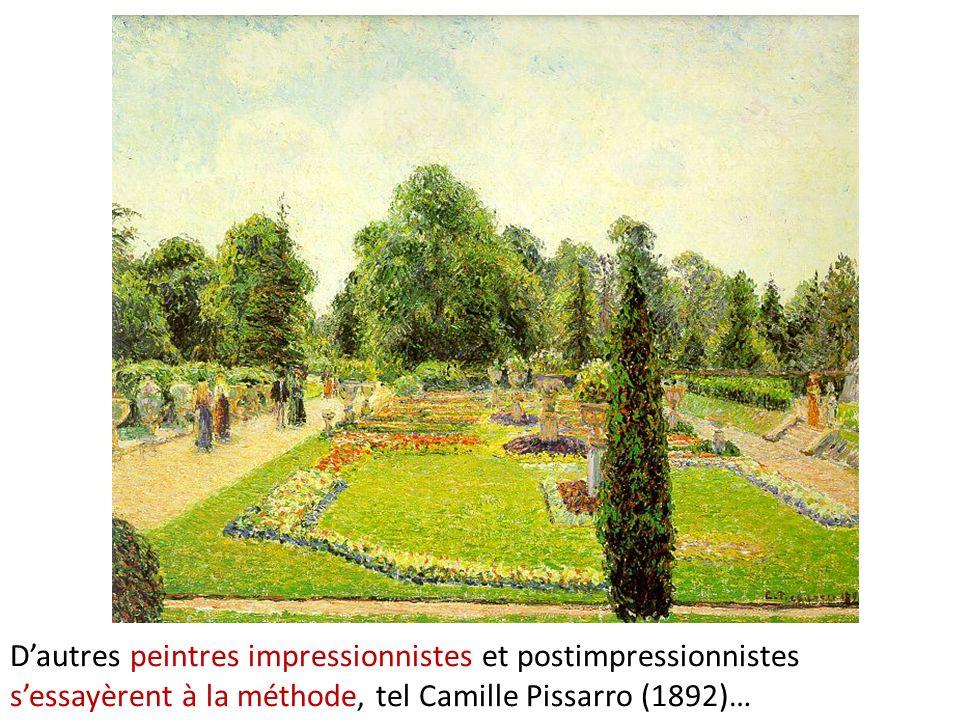 D'autres peintres impressionnistes et postimpressionnistes s'essayèrent à la méthode, tel Camille Pissarro (1892)…