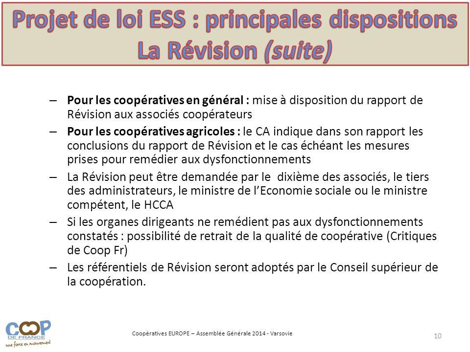 Projet de loi ESS : principales dispositions La Révision (suite)