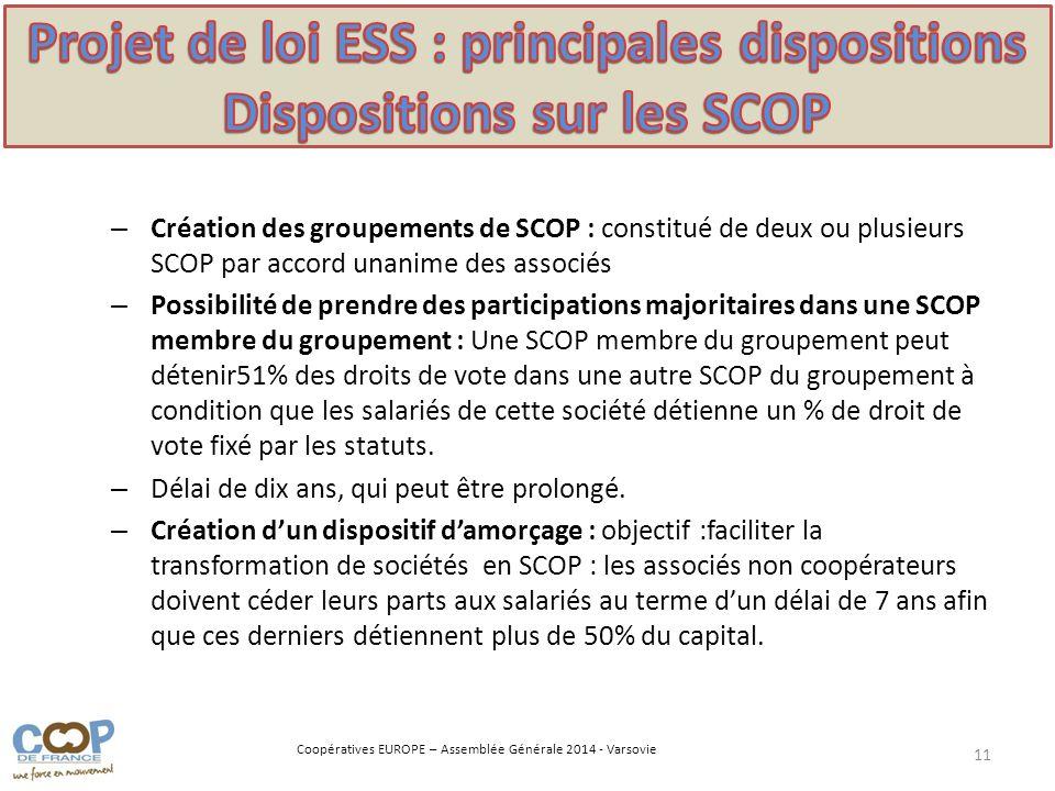 Projet de loi ESS : principales dispositions Dispositions sur les SCOP