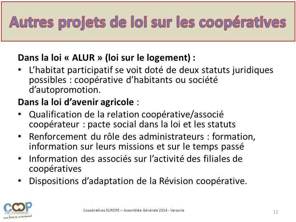 Autres projets de loi sur les coopératives