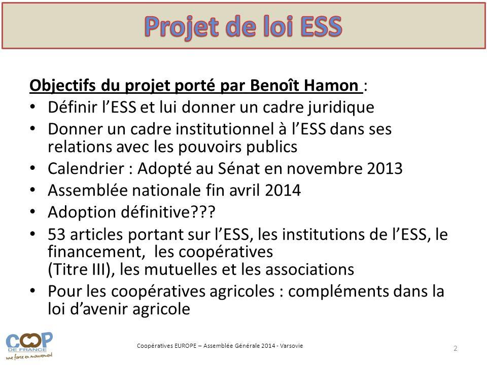 Projet de loi ESS Objectifs du projet porté par Benoît Hamon :