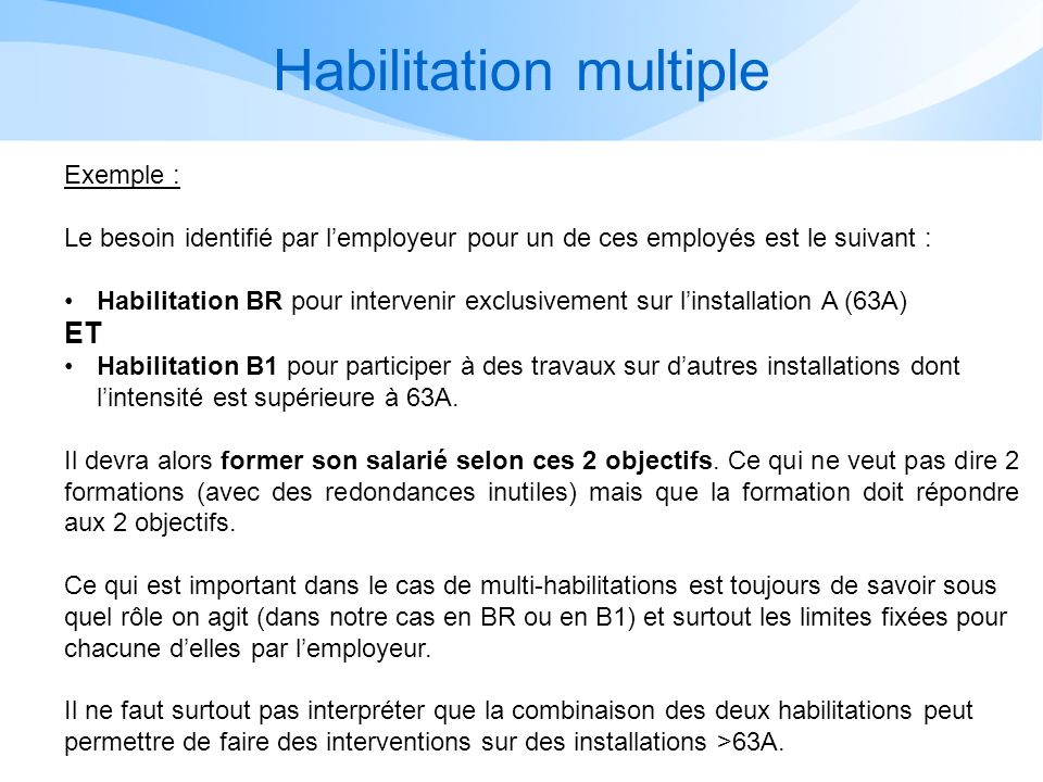 Habilitation multiple
