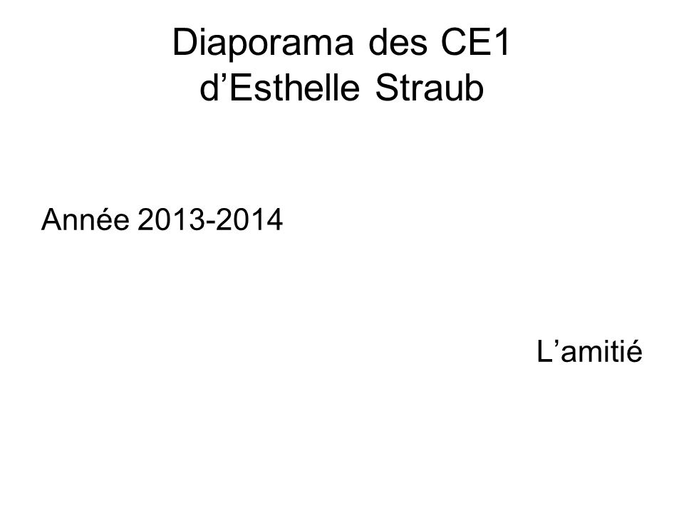 Diaporama des CE1 d'Esthelle Straub