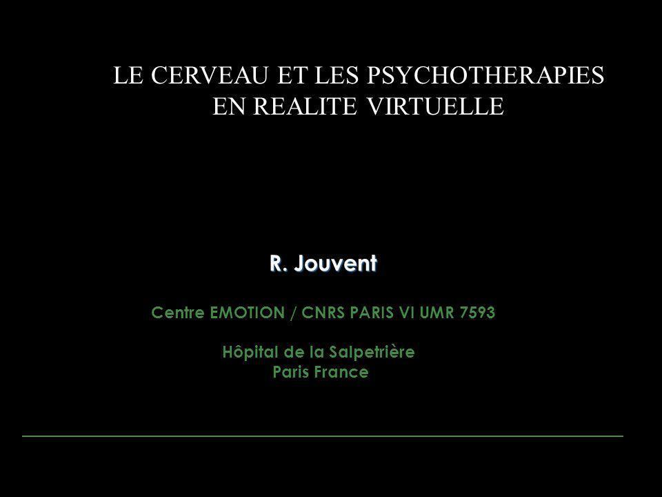 Centre EMOTION / CNRS PARIS VI UMR 7593 Hôpital de la Salpetrière