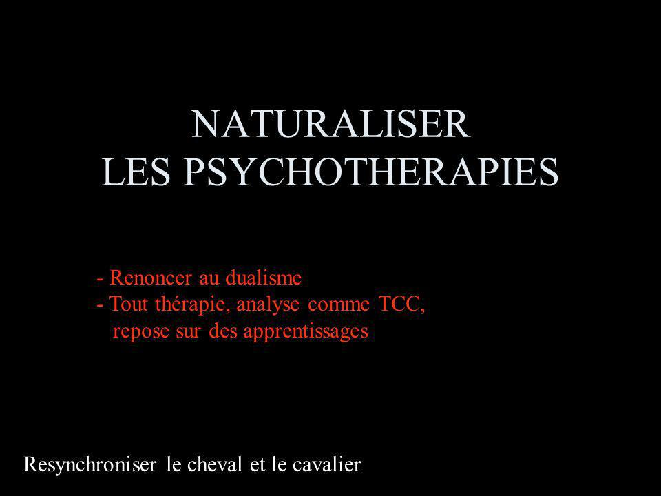 NATURALISER LES PSYCHOTHERAPIES