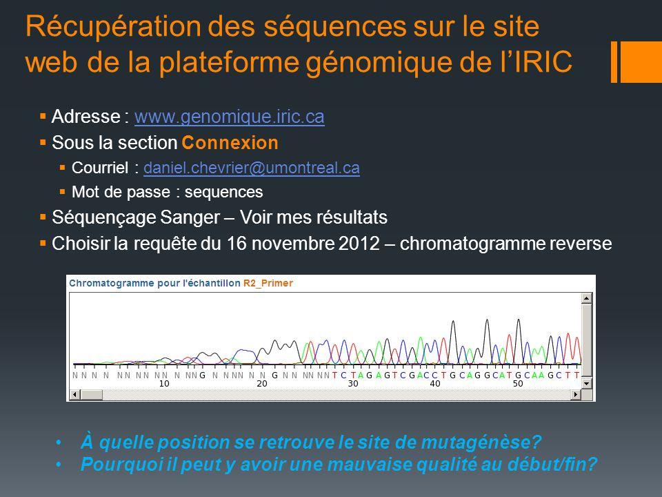 Récupération des séquences sur le site web de la plateforme génomique de l'IRIC