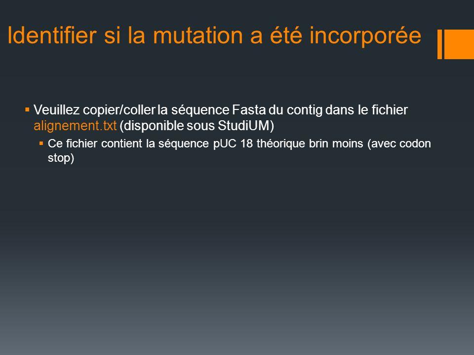 Identifier si la mutation a été incorporée