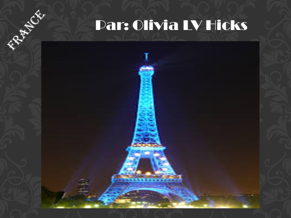 Par: Olivia LV Hicks France