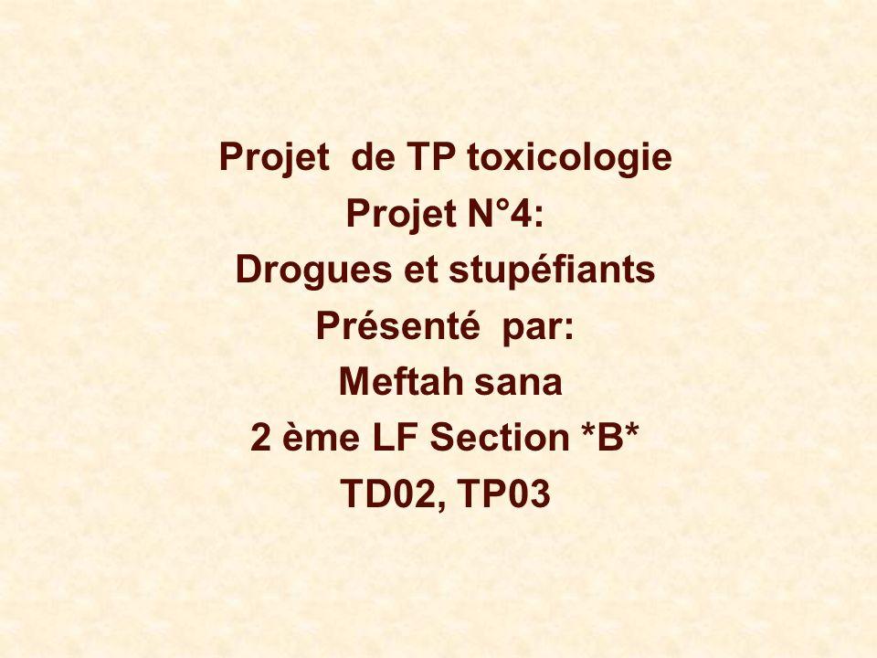 Projet de TP toxicologie Drogues et stupéfiants