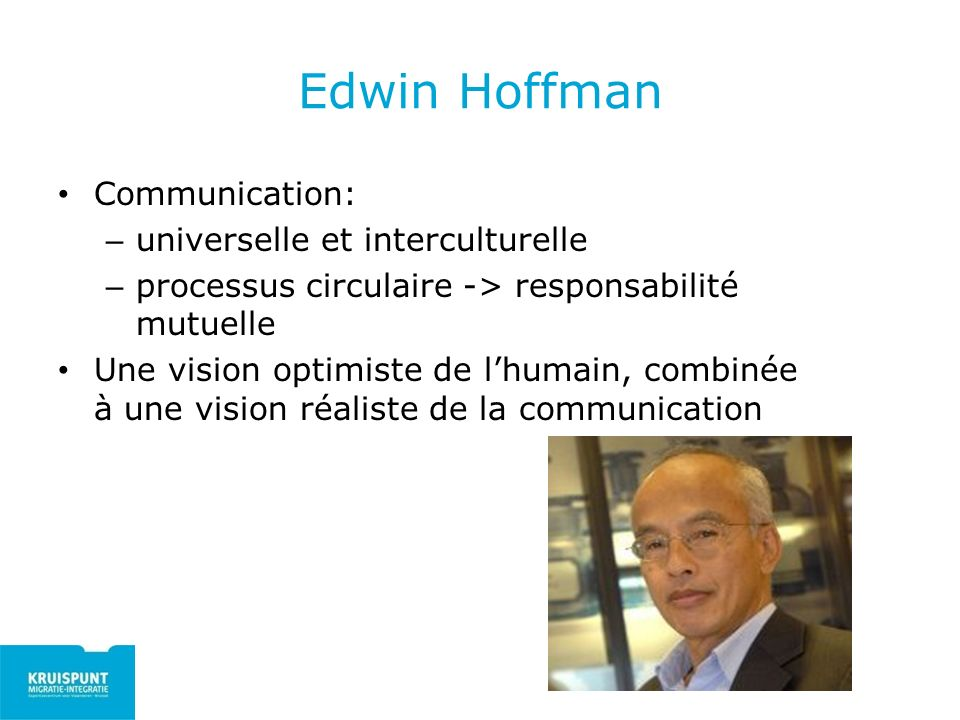 Edwin Hoffman Communication: universelle et interculturelle