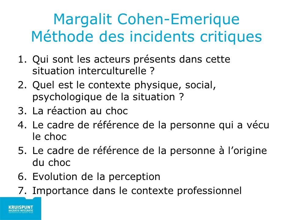Margalit Cohen-Emerique Méthode des incidents critiques