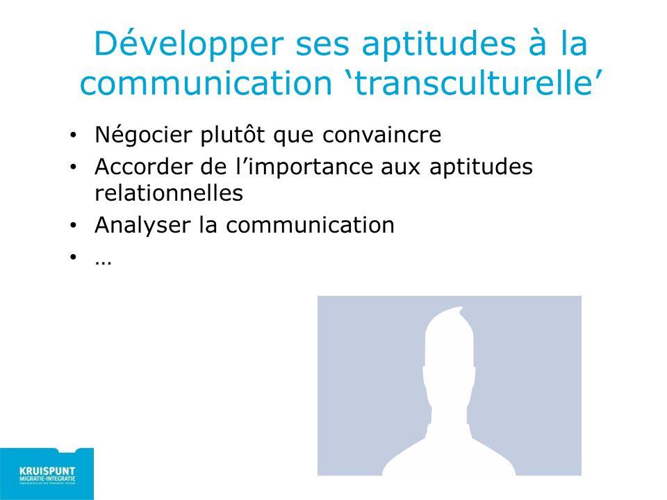 Développer ses aptitudes à la communication 'transculturelle'