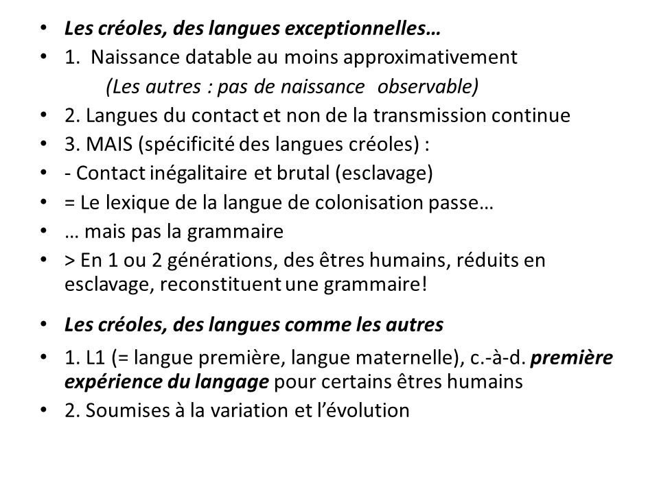 Les créoles, des langues exceptionnelles…