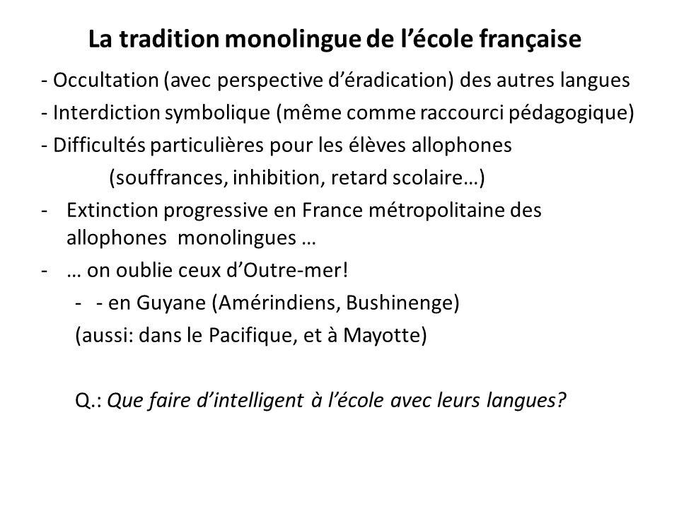 La tradition monolingue de l'école française