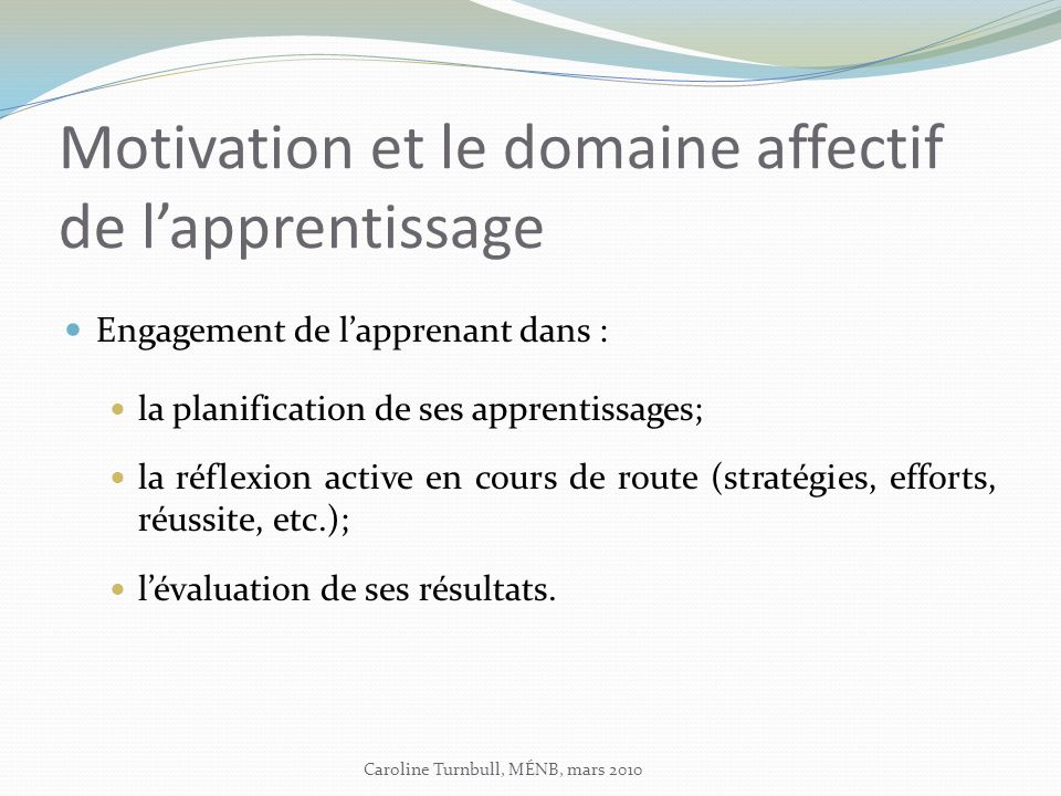 Motivation et le domaine affectif de l'apprentissage