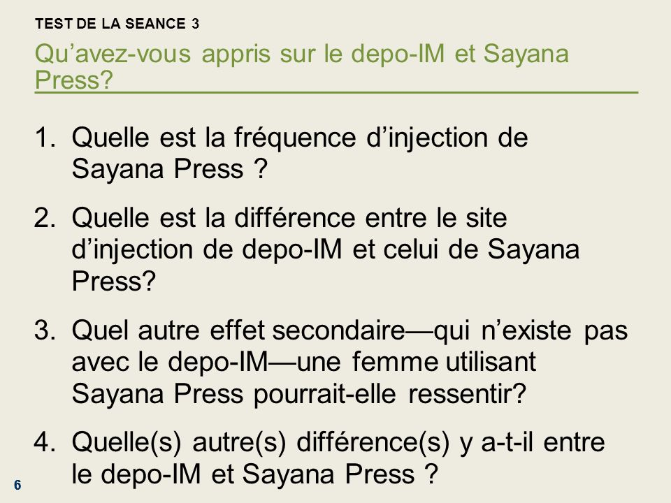Quelle est la fréquence d'injection de Sayana Press