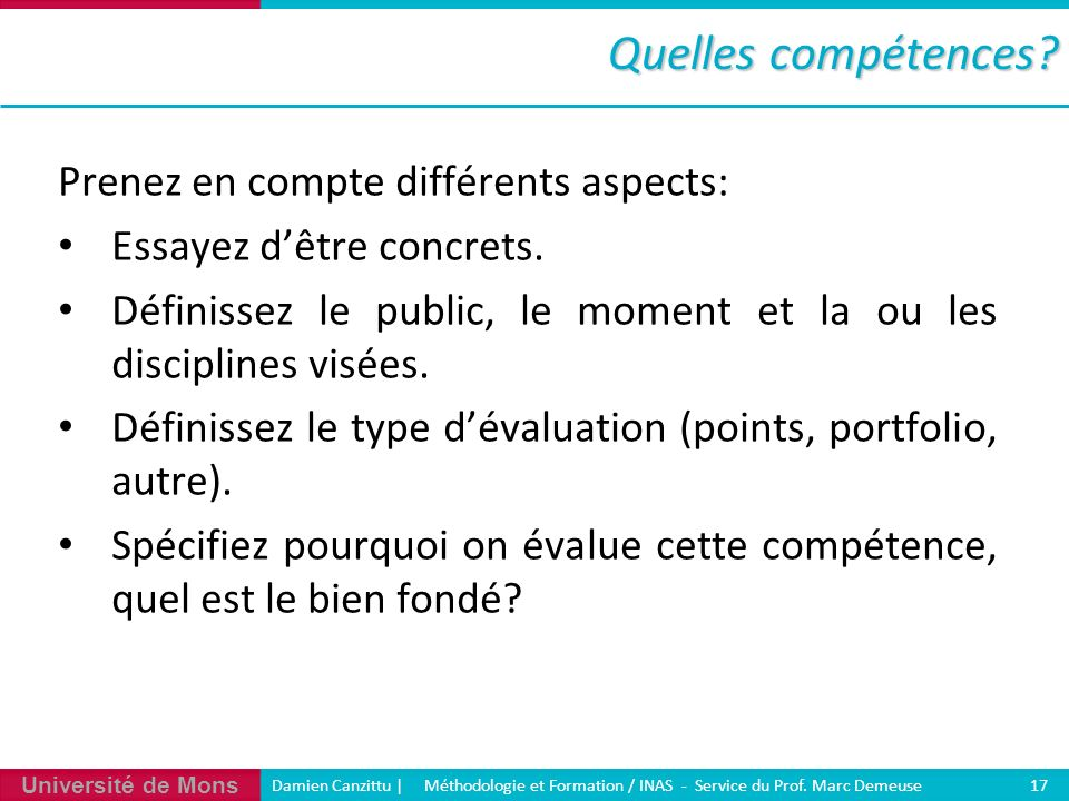 Quelles compétences Prenez en compte différents aspects: